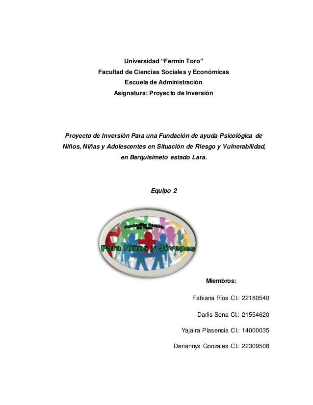 """Universidad """"Fermín Toro"""" Facultad de Ciencias Sociales y Económicas Escuela de Administración Asignatura: Proyecto de Inv..."""