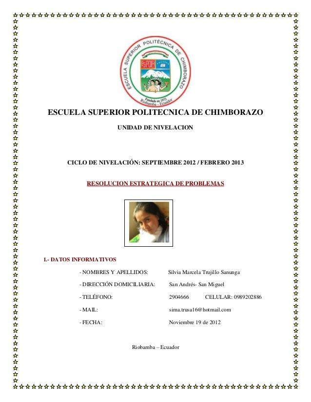 ESCUELA SUPERIOR POLITECNICA DE CHIMBORAZO                         UNIDAD DE NIVELACION       CICLO DE NIVELACIÓN: SEPTIEM...