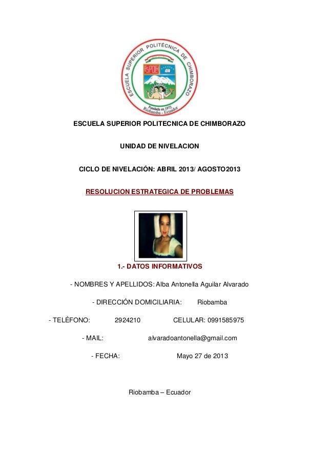 ESCUELA SUPERIOR POLITECNICA DE CHIMBORAZOUNIDAD DE NIVELACIONCICLO DE NIVELACIÓN: ABRIL 2013/ AGOSTO2013RESOLUCION ESTRAT...