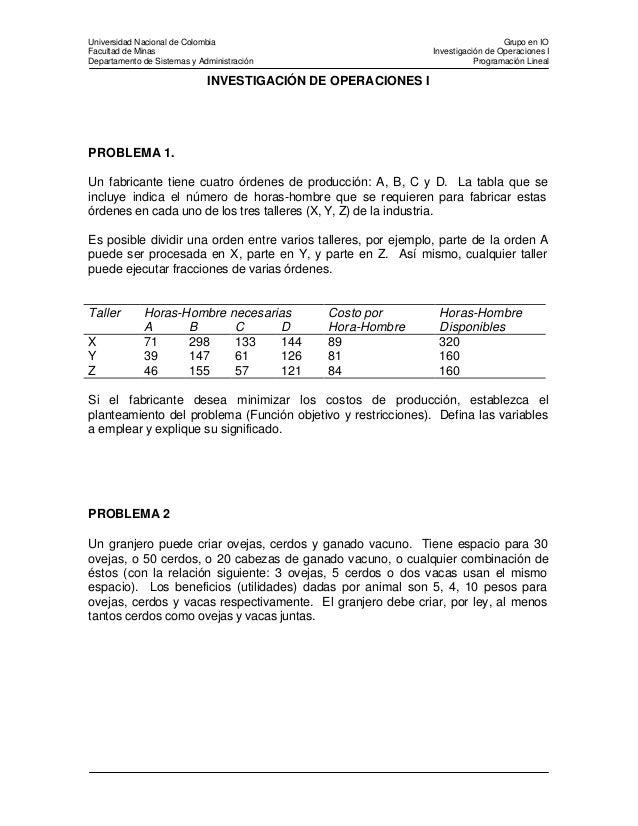 Universidad Nacional de Colombia Grupo en IO Facultad de Minas Investigación de Operaciones I Departamento de Sistemas y A...