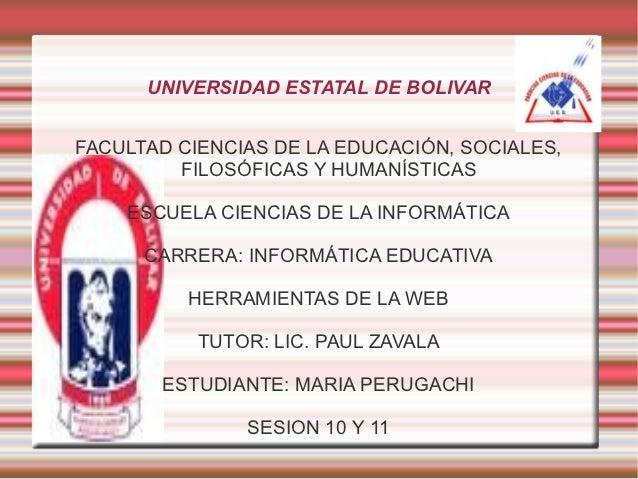 UNIVERSIDAD ESTATAL DE BOLIVARFACULTAD CIENCIAS DE LA EDUCACIÓN, SOCIALES,         FILOSÓFICAS Y HUMANÍSTICAS    ESCUELA C...