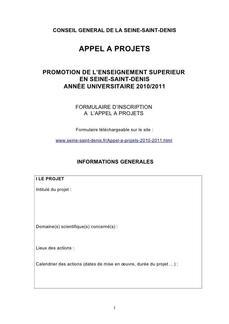 CONSEIL GENERAL DE LA SEINE-SAINT-DENIS                           APPEL A PROJETS     PROMOTION DE L'ENSEIGNEMENT SUPERIEU...