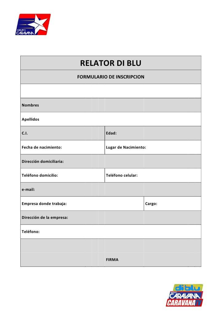 RELATOR DI BLU                            FORMULARIO DE INSCRIPCION     Nombres   Apellidos   C.I.                        ...