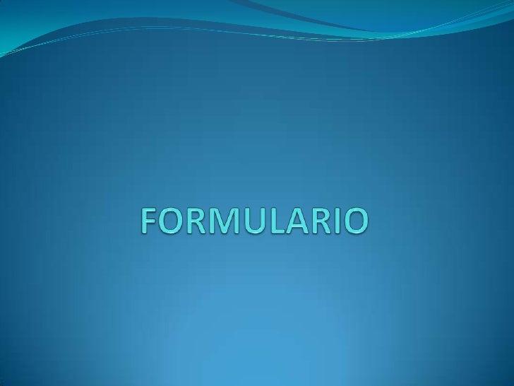 FORMULARIO<br />