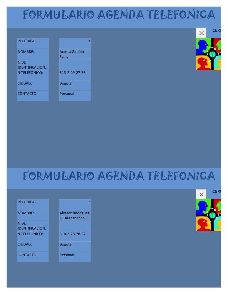 FORMULARIO AGENDA TELEFONICA                                       CERRARId CÓDIGO:                         1NOMBRE:      ...