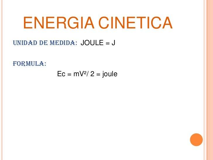 Energia Cinetica Formula Energia Cinetica lt br gt Unidad