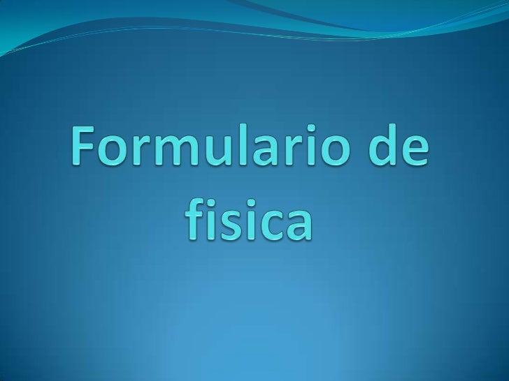 Formulario de fisica<br />