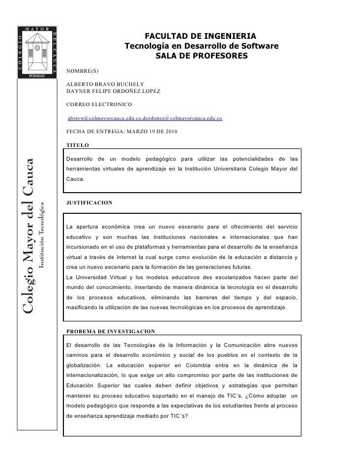 FACULTAD DE INGENIERIA                       Tecnología en Desarrollo de Software                              SALA DE PRO...