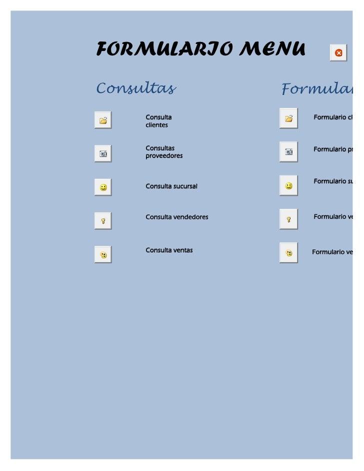 FORMULARIO MENUConsultas                  Formulario     Consulta                 Formulario client     clientes     Consu...