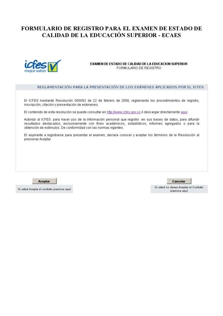 FORMULARIO DE REGISTRO PARA EL EXAMEN DE ESTADO DE     CALIDAD DE LA EDUCACIÓN SUPERIOR - ECAES