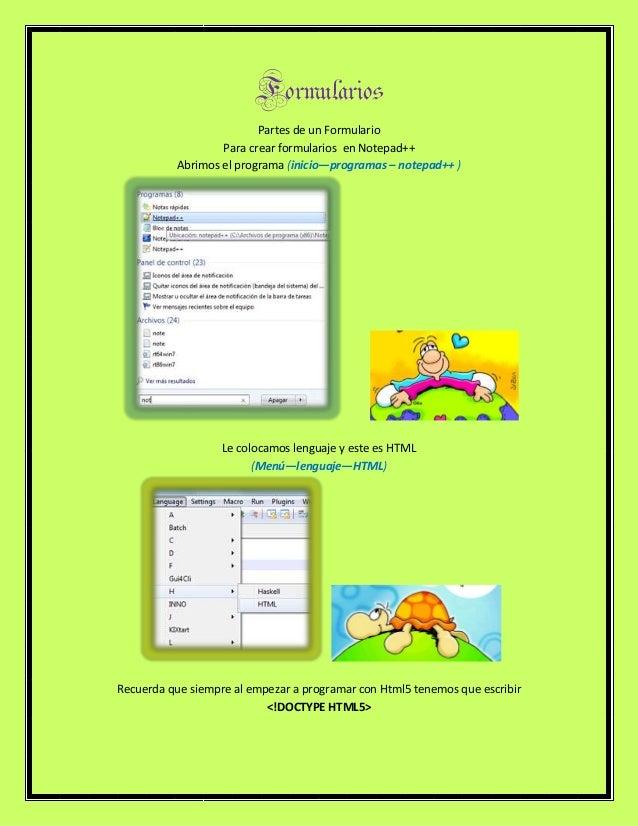 FormulariosPartes de un FormularioPara crear formularios en Notepad++Abrimos el programa (inicio—programas – notepad++ )Le...