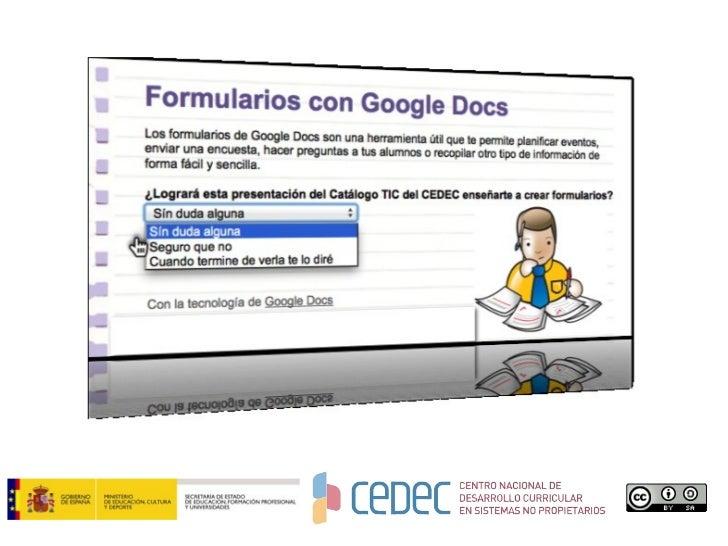 Formularios google docs. CeDeC