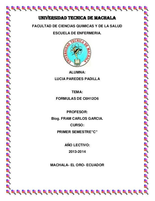 UNIVERSIDAD TECNICA DE MACHALA FACULTAD DE CIENCIAS QUIMICAS Y DE LA SALUD ESCUELA DE ENFERMERIA.  ALUMNA: LUCIA PAREDES P...
