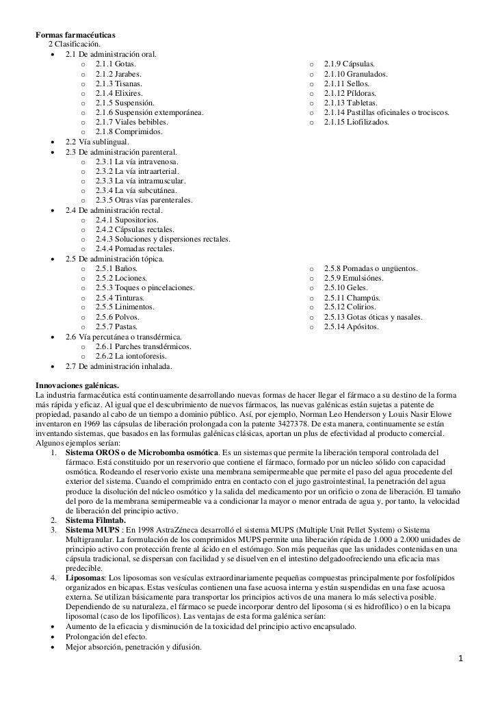 Formas farmacéuticas    2 Clasificación.      2.1 De administración oral.              o 2.1.1 Gotas.                    ...