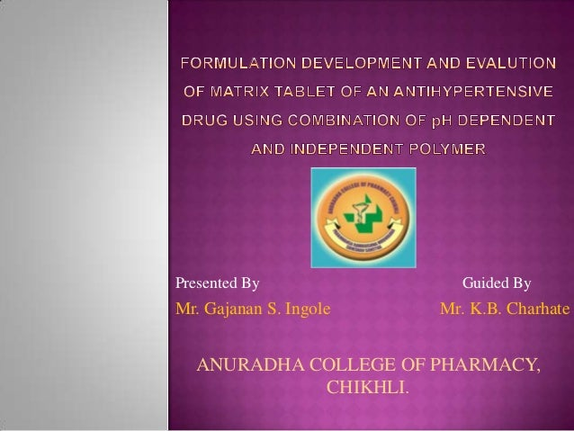 Formulation development and evalution of matrix tablet of