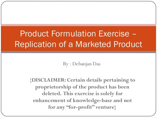 By : Debanjan Das {DISCLAIMER: Certain details pertaining to proprietorship of the product has been deleted. This exercise...