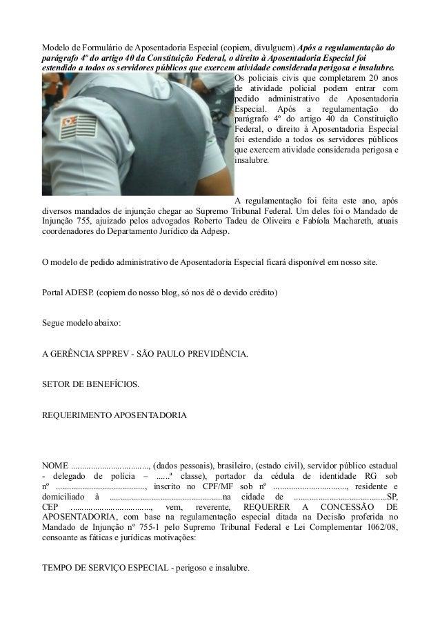 Modelo de Formulário de Aposentadoria Especial (copiem, divulguem) Após a regulamentação do parágrafo 4º do artigo 40 da C...
