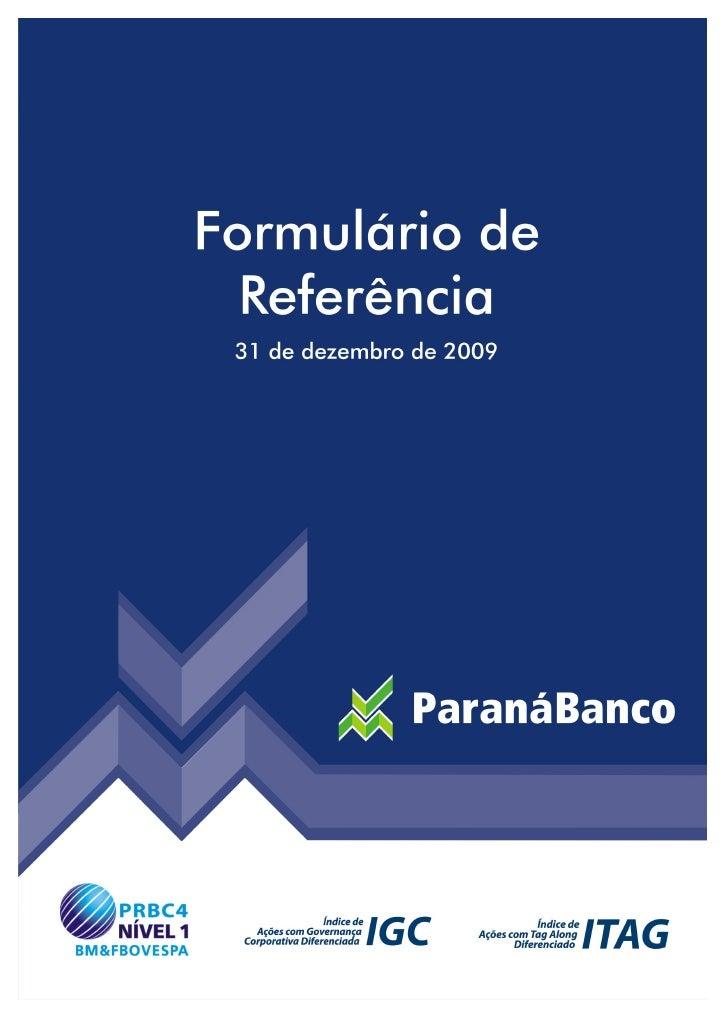 FORMULÁRIO DE REFERÊNCIA                                            Data base: 31.12.2009                                 ...