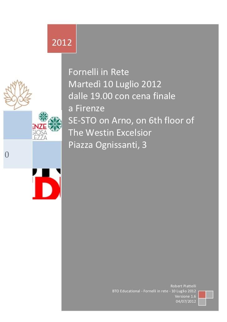 FORNELLI in RETE - A Firenze, il 10 Luglio 2012