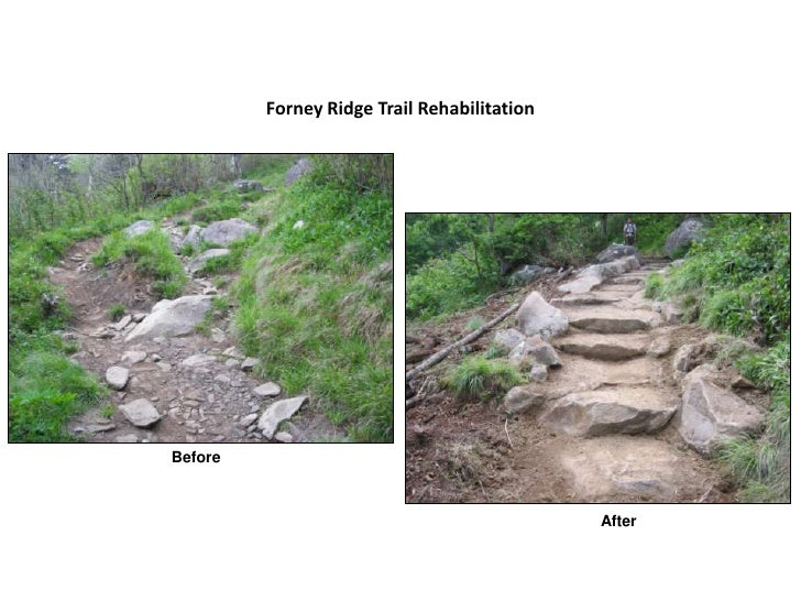 Forney ridge trail rehabilitation   before and after