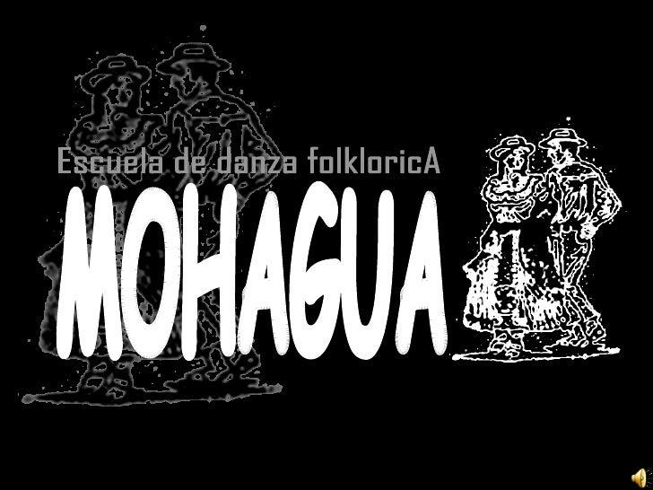 Escuela de danza folkloricA MOHAGUA
