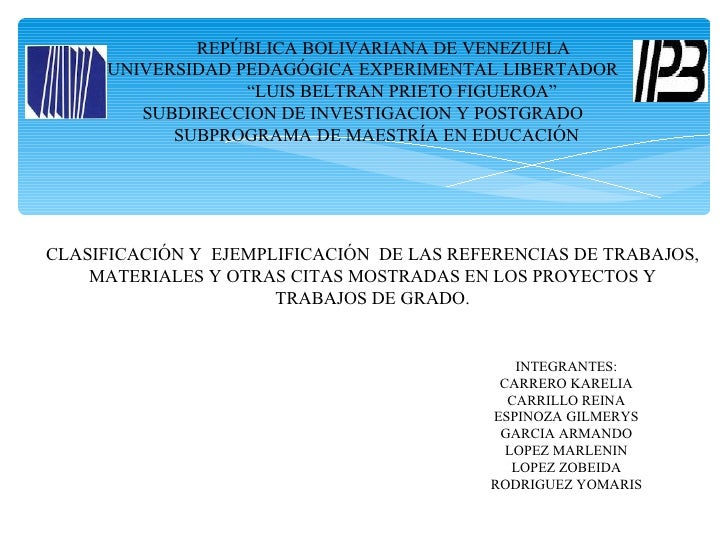 "REPÚBLICA BOLIVARIANA DE VENEZUELA     UNIVERSIDAD PEDAGÓGICA EXPERIMENTAL LIBERTADOR                  ""LUIS BELTRAN PRIET..."