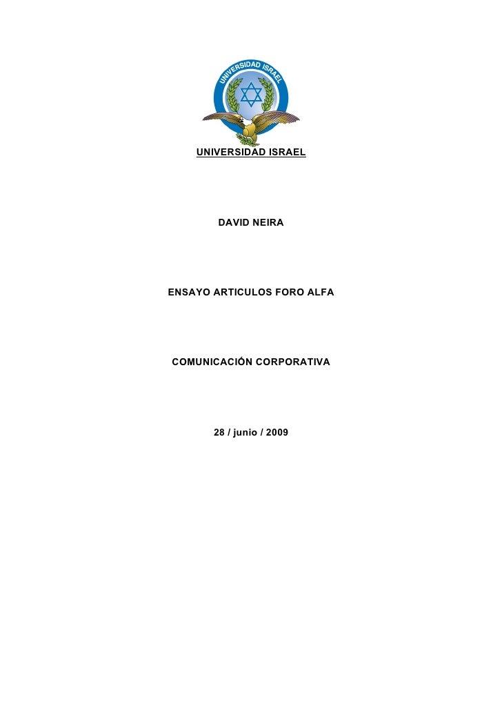 UNIVERSIDAD ISRAEL             DAVID NEIRA     ENSAYO ARTICULOS FORO ALFA     COMUNICACIÓN CORPORATIVA            28 / jun...