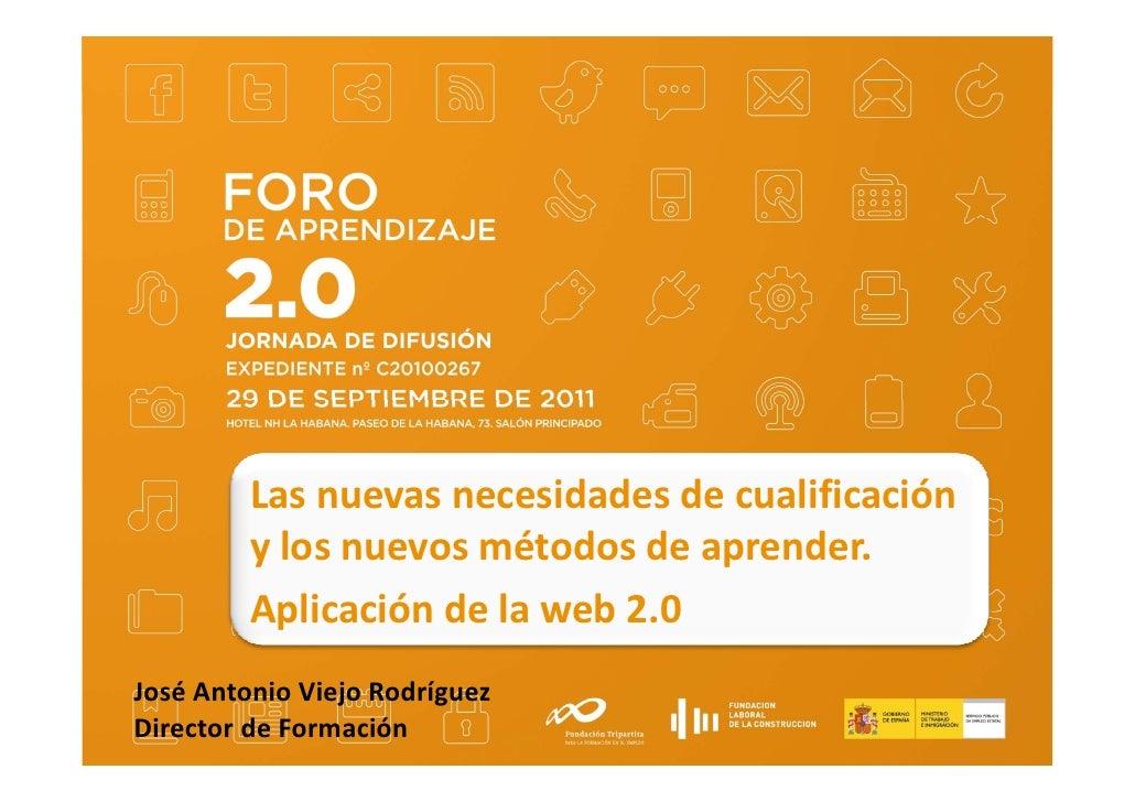 Foro aprendizaje 2.0 - José Antonio Viejo