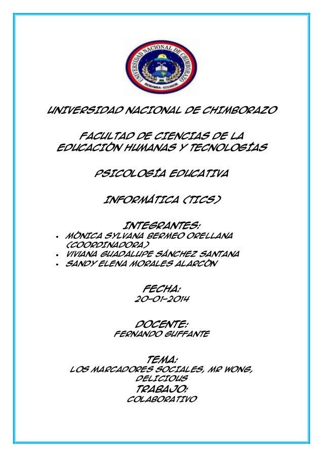 UNIVERSIDAD NACIONAL DE CHIMBORAZO FACULTAD DE CIENCIAS DE LA EDUCACIÓN HUMANAS Y TECNOLOGÍAS PSICOLOGÍA EDUCATIVA INFORMÁ...