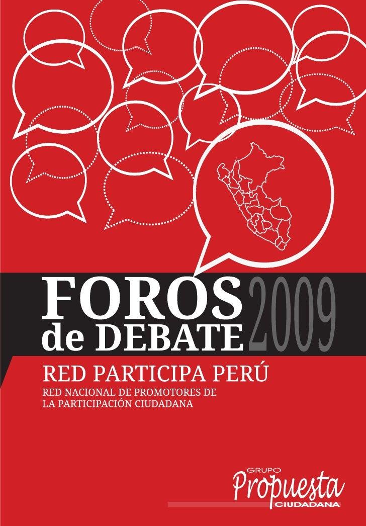 Foros de Debate 2009  © Grupo Propuesta Ciudadana Área de participación y formación León de la Fuente 110, Magdalena Teléf...