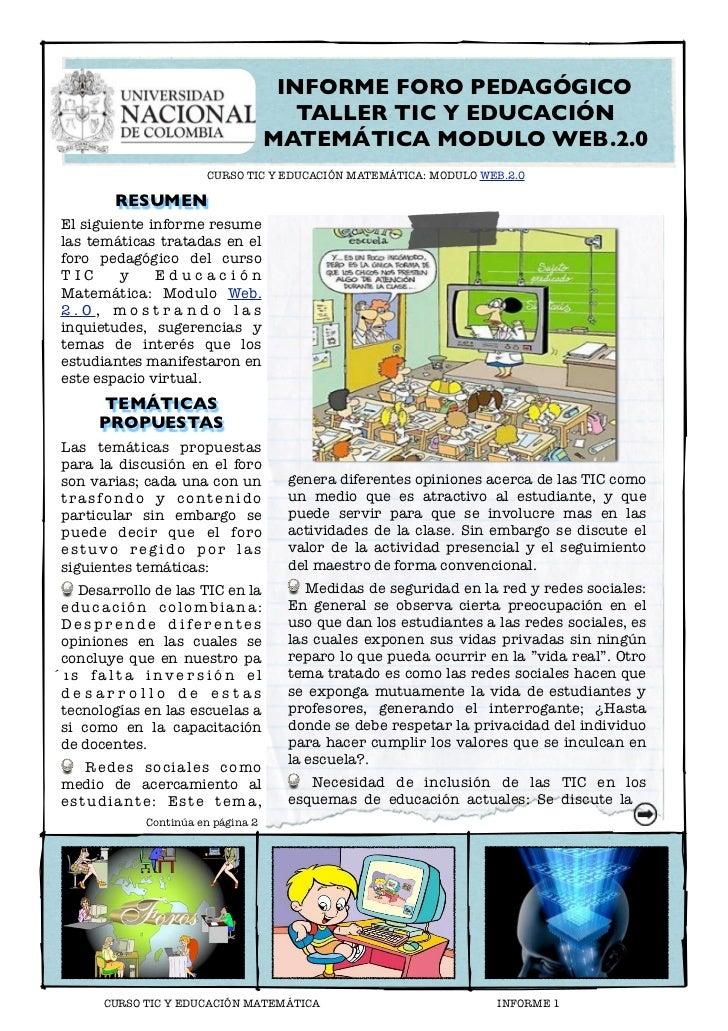 INFORME FORO PEDAGÓGICO                                      TALLER TIC Y EDUCACIÓN                                   MATE...