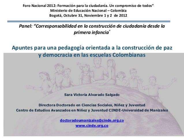 """Foro Nacional 2012: Formación para la ciudadanía. Un compromiso de todos""""                   Ministerio de Educación Nacion..."""
