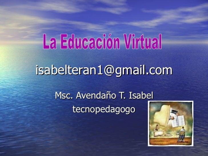 Foro la educaciòn Virtual