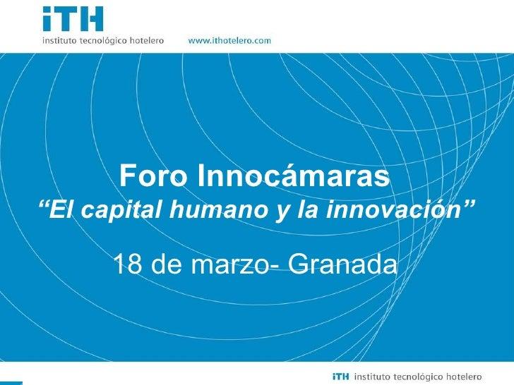 Innovacion en capital humano- Foro Innocamaras-Granada-201003 18