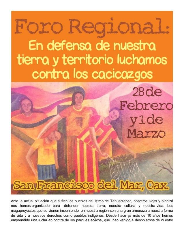 Ante la actual situación que sufren los pueblos del istmo de Tehuantepec, nosotros ikojts y binnizá nos hemos organizado p...