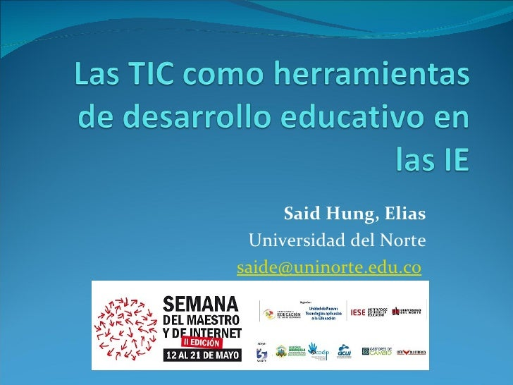 Said Hung, Elias Universidad del Norte [email_address]