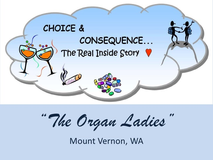 """The Organ Ladies""     Mount Vernon, WA"