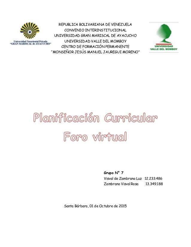 REPUBLICA BOLIVARIANA DE VENEZUELA CONVENIO INTERINSTITUCIONAL UNIVERSIDAD GRAN MARISCAL DE AYACUCHO UNIVERSIDAD VALLE DEL...