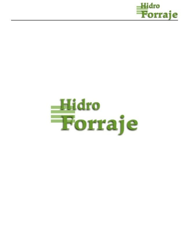 INFORMACIÓN DETALLADADE EQUIPOS DE PRODUCCIÓN DEFORRAJE HIDROPÓNICO
