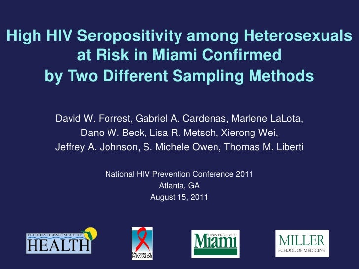 High HIV Seropositivity among Heterosexuals         at Risk in Miami Confirmed     by Two Different Sampling Methods      ...