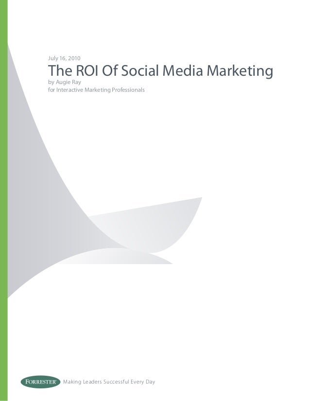 Forrester - ROI of Social Media Marketing