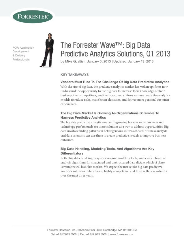For: Application             The Forrester Wave™: Big DataDevelopment& Deliveryprofessionals                             P...