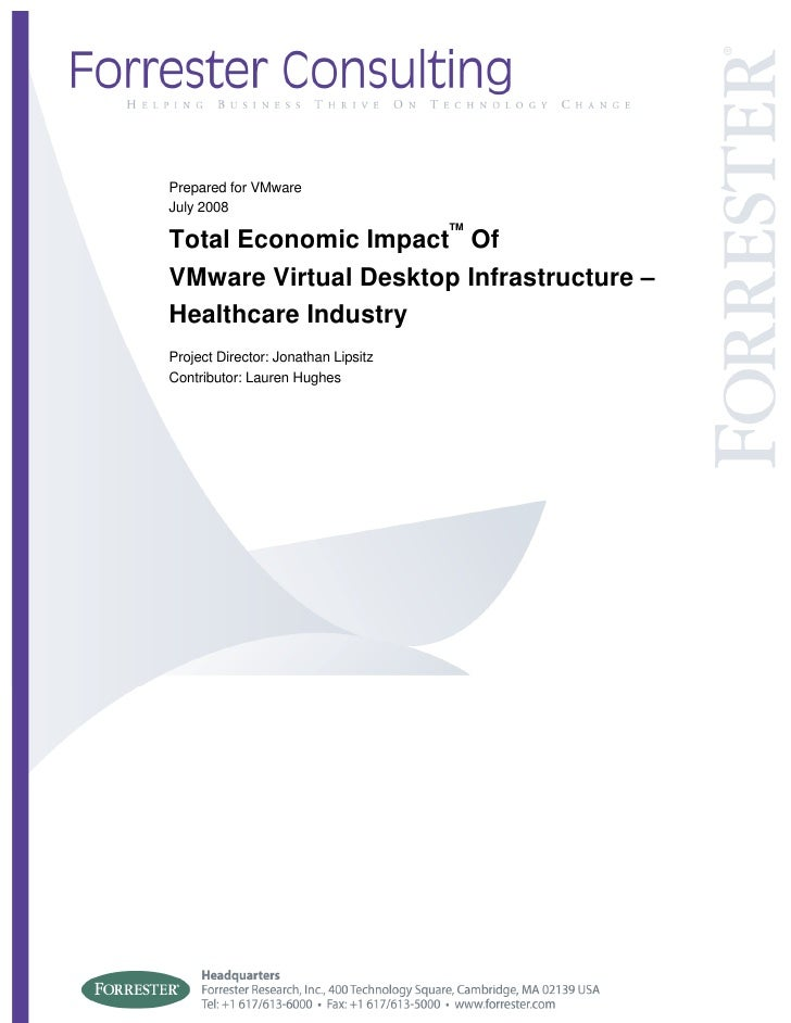 Prepared for VMware July 2008                                      TM Total Economic Impact Of VMware Virtual Desktop Infr...