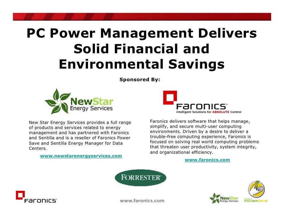 Forrester   New Star   Faronics Power Save Webinar   Sept 22, 2009