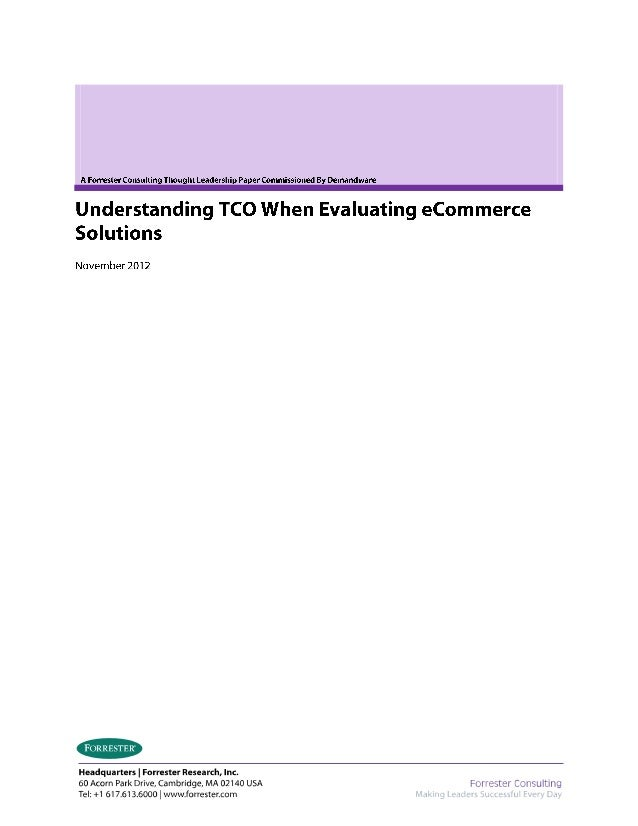"Forrester ""Understanding TCO when evaluating eCommerce Solutions"""