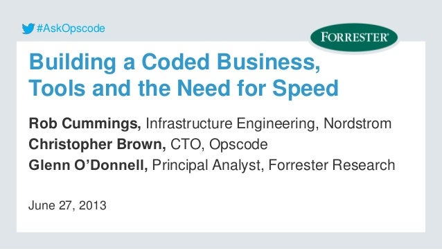 Opscode Webinar: Building a Coded Business: Culture, Tools and the Need for Speed