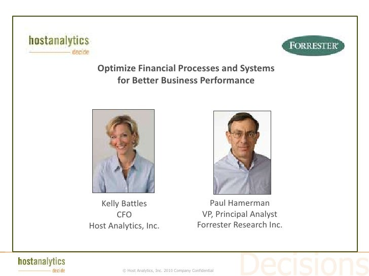 Today's Agenda           Optimize Financial Processes and Systems               for Better Business Performance           ...