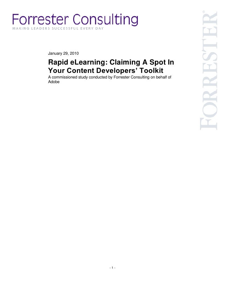 January 29, 2010  Rapid eLearning: Claiming A Spot In Your Content Developers' Toolkit A commissioned study conducted by F...