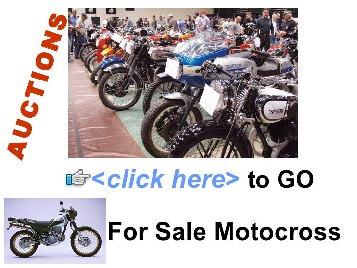 S  ION CT AU              <click here> to GO            For Sale Motocross