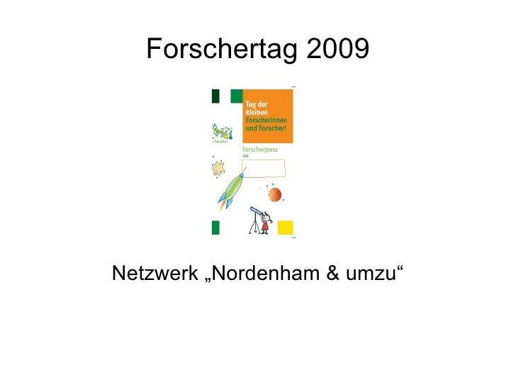 "Forschertag 2009 Netzwerk ""Nordenham & umzu"""